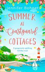 Summer at Coastguard Cottages: a feel-good holiday read eBook DGO by Jennifer Bohnet