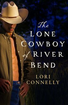 Lone Cowboy of River Bend, The