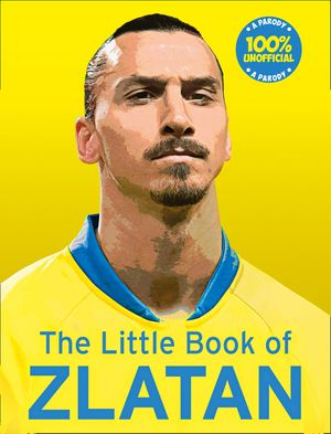 The Little Book of Zlatan book image