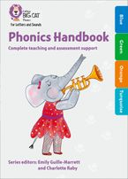 Collins Big Cat Phonics for Letters and Sounds – Phonics Handbook Blue to Turquoise: Full support for teaching Letters and Sounds Paperback  by Emily Guille-Marrett