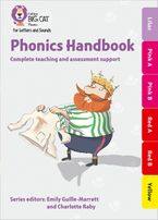 Collins Big Cat Phonics for Letters and Sounds – Phonics Handbook Lilac to Yellow: Full support for teaching Letters and Sounds Paperback  by Emily Guille-Marrett