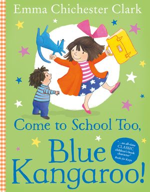 Come to School too, Blue Kangaroo! book image