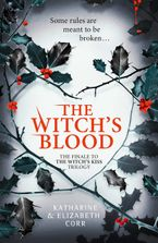 The Witch's Blood (The Witch's Kiss Trilogy, Book 3) Paperback  by Katharine Corr