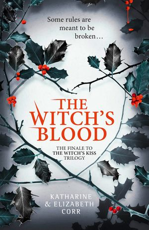 The Witch's Blood (The Witch's Kiss Trilogy, Book 3) book image