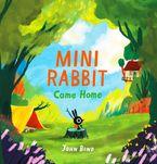 Mini Rabbit Come Home (Mini Rabbit)