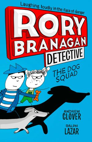 the-dog-squad-rory-branagan-book-2