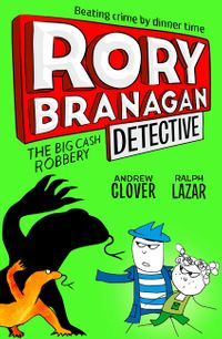 the-big-cash-robbery-rory-branagan-detective-book-3