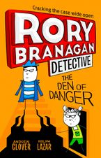 The Den of Danger (Rory Branagan (Detective), Book 6) Paperback  by Andrew Clover