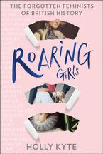 roaring-girls-the-forgotten-feminists-of-british-history