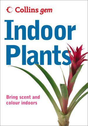 Indoor Plants (Collins Gem) book image