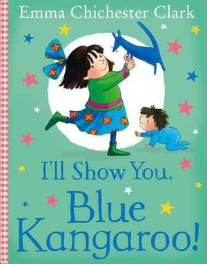 I'll Show You, Blue Kangaroo! book image