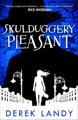 Skulduggery Pleasant (Skulduggery Pleasant, Book 1) - Derek