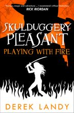 playing-with-fire-skulduggery-pleasant-book-2