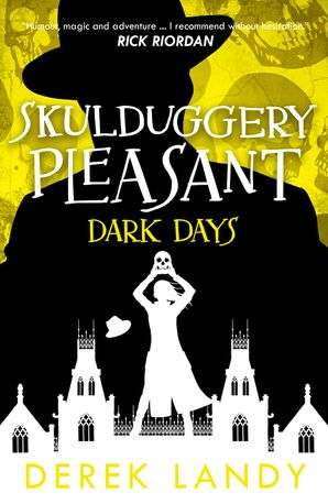 Dark Days (Skulduggery Pleasant, Book 4) - Derek Landy