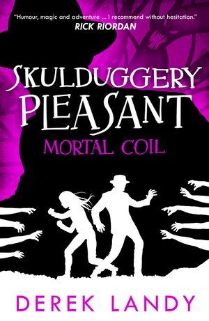 Mortal Coil (Skulduggery Pleasant, Book 5) book image