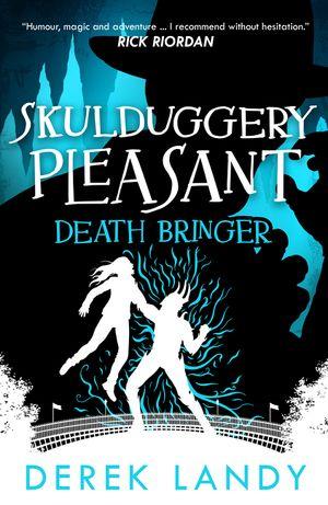 Death Bringer (Skulduggery Pleasant, Book 6) book image