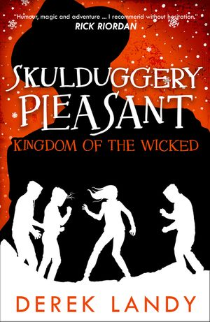 Kingdom of the Wicked (Skulduggery Pleasant, Book 7) book image