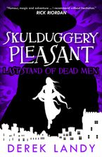 last-stand-of-dead-men-skulduggery-pleasant-book-8
