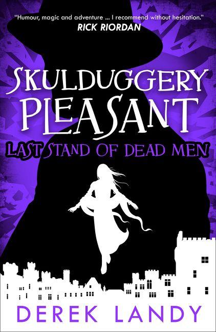 Last Stand of Dead Men (Skulduggery Pleasant, Book 8
