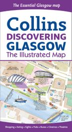Discovering Glasgow Illustrated Map Sheet map, folded  by Dominic Beddow