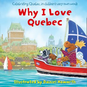 Why I Love Quebec book image