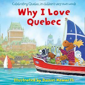 Why I Love Quebec
