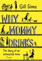 why-mommy-drinks