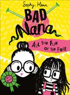 All the Fun of the Fair (Bad Nana, Book 2)