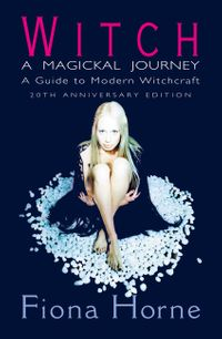 witch-a-magickal-journey-a-guide-to-modern-witchcraft