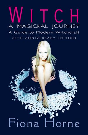 Witch: a Magickal Journey: A Guide to Modern Witchcraft book image
