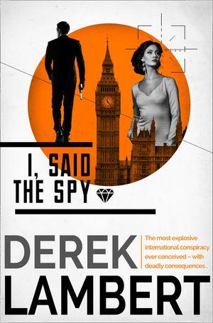 I, Said the Spy book image