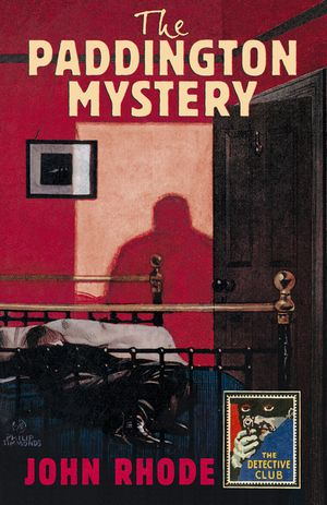The Paddington Mystery (Detective Club Crime Classics) book image
