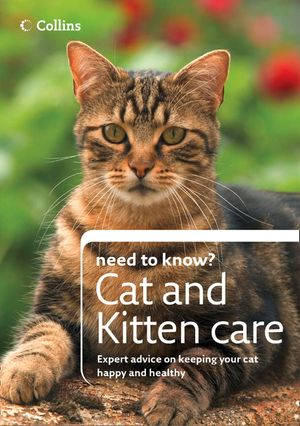 Cat and Kitten Care (Collins Need to Know?) book image