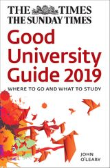 The Times Good University Guide 2019: Where to go and what to study