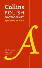 Collins Polish Essential Dictionary Paperback  by Collins Dictionaries