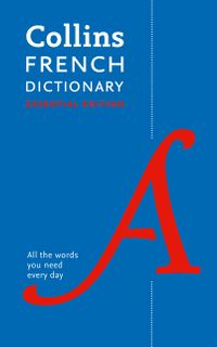 collins-french-dictionary-essential-edition-60000-translations-for-everyday-use