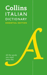 collins-italian-dictionary-essential-edition-60000-translations-for-everyday-use