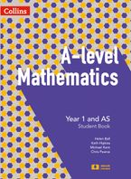 A-level Mathematics Year 1 and AS Student Book (A-level Mathematics) Paperback  by Chris Pearce