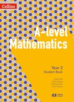 A-level Mathematics Year 2 Student Book (A-level Mathematics) Paperback  by Chris Pearce