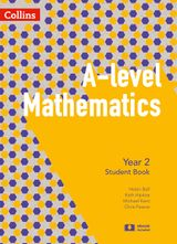 A-level Mathematics Year 2 Student Book (A-level Mathematics)