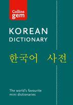 Collins Korean Gem Dictionary: The world's favourite mini dictionary Paperback  by Collins Dictionaries