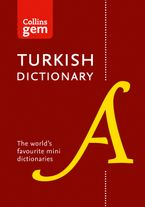 Collins Turkish Gem Dictionary: The world's favourite mini dictionaries (Collins Gem) Paperback  by Collins Dictionaries