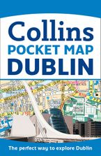Dublin Pocket Map: The perfect way to explore Dublin Sheet map, folded  by Collins Maps