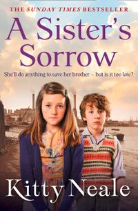 a-sisters-sorrow-a-powerful-gritty-new-saga-from-the-sunday-times-bestseller