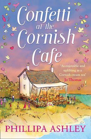 Confetti at the Cornish Café (The Cornish Café Series, Book 3) book image