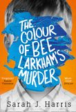 the-colour-of-bee-larkhams-murder