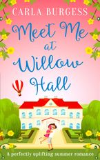 Meet Me at Willow Hall eBook DGO by Carla Burgess
