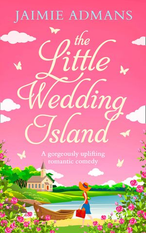 The Little Wedding Island: the perfect holiday beach read for 2018 book image