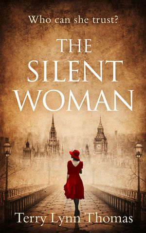 The Silent Woman: The USA TODAY BESTSELLER - a gripping historical fiction book image
