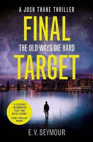 Final Target (Josh Thane Thriller, Book 2) book image
